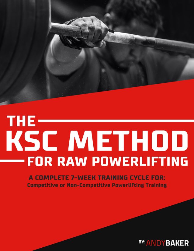The ksc method for raw power lifting andy baker